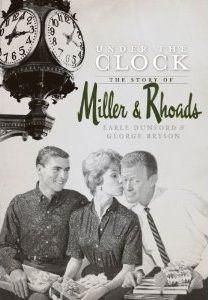The Department Store Museum: Miller & Rhoads, Richmond, Virginia
