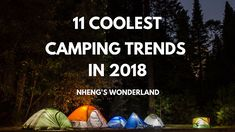 11 Coolest Camping Trends in 2018 Camping Essentials, Camping Hacks, Twin Boys, Camping Supplies, About Me Blog, Cool Stuff, Wonderland, Braid, Trends