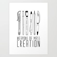 weapons of mass creation Art Print by Bianca Green - I love it