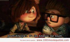 Up (2009) - movie quote