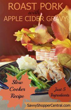 Apple Cider Pork Roast in the Slow Cooker