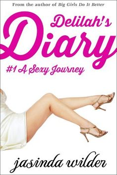 Delilahs Diary #1: A Sexy Journey (Erotic Romance) by Jasinda Wilder, http://www.amazon.com/dp/B009B11BKW/ref=cm_sw_r_pi_dp_rsPFrb03V1E62