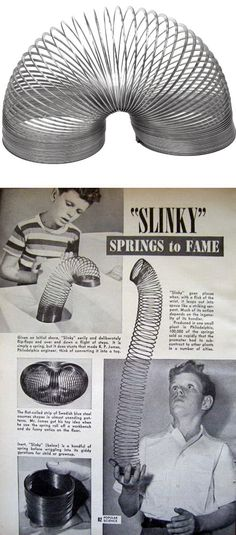 Slinky is one of the most enduring childhood toys. This toy was invented and developed by naval engineer Richard James in the early 1940s then demonstrated at Gimbels department store in Philadelphia, Pennsylvania in November 1945.