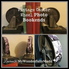 """Wonderfully Made"": Vintage Caster Wheel Photo Bookends"