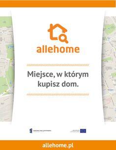 Poszukujesz domu, mieszkania, kawałka własnej ziemi? Zamieść Zapytanie na http://allehome.pl - a my znajdziemy je za Ciebie!  Serwis allehome.pl uzyskał dofinansowanie ze środków unijnych w ramach programu 8.1 POIG.