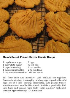 Mom's Secret Peanut Butter Cookie Recipe by dina Galletas Cookies, Candy Cookies, Cookie Desserts, Yummy Cookies, Just Desserts, Cookie Recipes, Delicious Desserts, Dessert Recipes, Peanut Butter Cookie Recipe