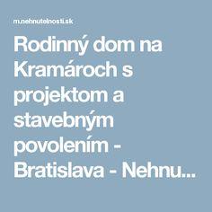 Rodinný dom na Kramároch s projektom a stavebným povolením - Bratislava - Nehnutelnosti.sk Bratislava, Check