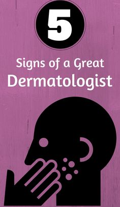 Signs of a Great Dermatologist