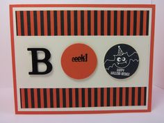 Stampin' Up! ... handmade  Halloween card ... strong graphic look ... black, white and orange ... BOO die cut B with two decorated circles ... great striped background ...