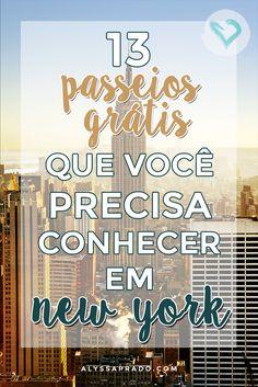 Planejando uma viagem para NY? Confira essas dicas de 13 passeios grátis em New York e se divirta sem gastar muito na cidade que nunca dorme!