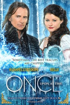 """Sometimes the best teacups are chopped.""    RUMPELSTILTSKIN      BELLE"