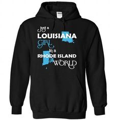 (LAXanh001) Just A Louisana Girl In A Rhode_Island Worl - #tee style #t'shirt quilts. BUY IT => https://www.sunfrog.com/Valentines/-28LAXanh001-29-Just-A-Louisana-Girl-In-A-Rhode-5FIsland-World-Black-Hoodie.html?68278