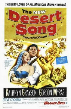 The Desert Song ( 1953 ) - Silver Scenes - A Blog for Classic Film Lovers