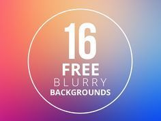 21 Free Geometric And Blurred Background Packs For Your Design Projects Blurred Background, Textured Background, Web Design, Graphic Design, Print Design, High Resolution Backgrounds, Free Vector Backgrounds, Design Brochure, Branding