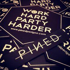 Work Hard Party Harder!