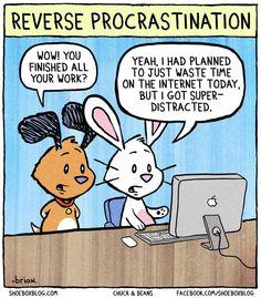 Reverse Procrastination | Geeks are Sexy Technology News