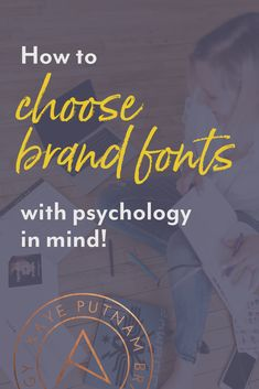 Fonts with Psychology in Mind - Kaye Putnam Branding Your Business, Creative Business, Brand Archetypes, Brand Strategist, Brand Fonts, Brand Guidelines, A Team, Branding Design, Branding Ideas