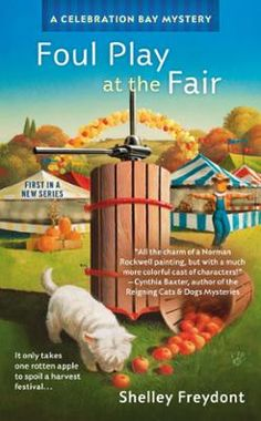 Foul Play at the Fair by Shelley Freydont, Click to Start Reading eBook, Every day is a holiday in Celebration Bay . . .but unfortunately death doesn't take a holiday.As more