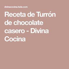 Receta de Turrón de chocolate casero - Divina Cocina