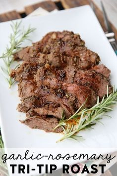 4 stars, 24 hours, Garlic Rosemary Tri Tip Roast from Our Best Bites Beef Dishes, Food Dishes, Main Dishes, Beef Recipes, Cooking Recipes, Healthy Recipes, Tri Tip Recipes Crockpot, Gourmet, Bon Appetit