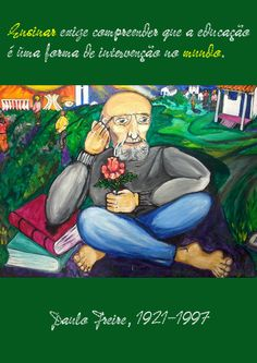 File:Ensinar exige compreender que a educação é uma forma de intervenção no mundo. Paulo Freire, 1921-1997 -pt.svg