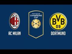 AC Milan vs Borussia Dortmund Full Match HD Highlights friendly Game 2017