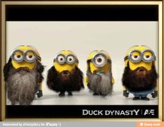 Minions take on Duck Dynasty!
