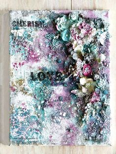 Inspiration overload!!!! Ayeeda created this stunning canvas with the Mixed Art February kit! Love Love Love all the texture she created with the acrylic paints, 13arts modleing paste and glass beads. The layers are flowers and Flying Unicorn Adornments.   Sigh, I could just gaze at this for days!  http://www.flyingunicornstore.com/category_s/1470.htm