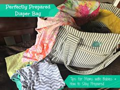 Perfectly Prepared Diaper Bag | Tips for Moms with Babies & How to Stay Prepared - -