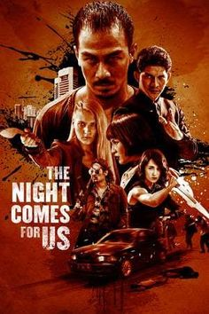 [VOIR-FILM]] Regarder Gratuitement The Night Comes for Us VFHD - Full Film. The Night Comes for Us Film complet vf, The Night Comes for Us Streaming Complet vostfr, The Night Comes for Us Film en entier Français Streaming VF Films Netflix, Netflix Movies To Watch, Film D'action, Bon Film, Drama Film, This Is Us Movie, Now And Then Movie, Beyond Skyline, New Movies 2018