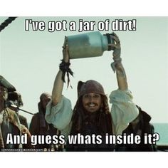 I GOTTA JAR OF DIRT I GOTTA JAR OF DIRT! AND GUESS WHAT'S INSIDE IT!!!!! Best. Unscripted. Quote. Ever..!!!