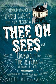 11/06  INDIE SUMMER PARTY w/ THEE OH SEES