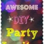 How to Make Awesome DIY Party Invitations for less