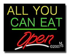 "All You Can Eat Open Neon Sign - Script Text - 24""x31""-ANS1500-1788-3g  31"" Wide x 24"" Tall x 3"" Deep  Sign is mounted on an unbreakable black or clear Lexan backing  Top and bottom protective sides  110 volt U.L. listed transformer fits into a standard outlet  Hanging hardware & chain included  6' Power cord with standard transformer  Includes 2nd transformer for independent OPEN section control  For indoor use only  1 Year Warranty on electrical components."
