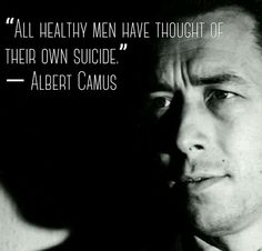"""""""All healthy men have though of their own suicide. Literature Quotes, Writing Quotes, Poetry Quotes, Words Quotes, Me Quotes, Funny Quotes, Music Quotes, Faith Quotes, Wisdom Quotes"""
