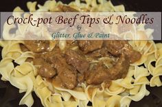 Crock pot Beef Tips & Noodles Ingredients:  1 Package of Beef Stew Meat  1 Pack Brown Gravy  1 Pack Onion Soup Mix  2 Cans Cream of Mushroom Soup  1 Can Mushrooms  Egg Noodles