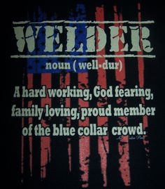 Welder (noun) T-shirt with American Flag by AnACustomPrints on Etsy Pipeline Welding, Welding Memes, Welding Process, Christmas Crafts For Gifts, Job Title, Vinyl Crafts, Common Sense, Sweet Life, Moving Forward