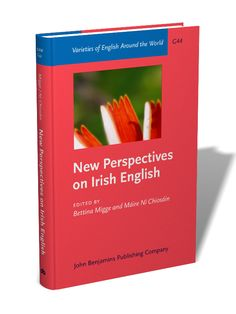 New perspectives on Irish English / edited by Bettina Migge, Máire Ní Chiosáin - Amsterdam ; Philadelphia : John Benjamins, cop. 2012
