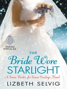 Cover of The Bride Wore Starlight   Ebook available for download for free with your Mesa Public Library card and the Greater Phoenix Digital Library! #overdrive