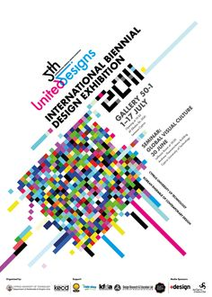 International Design Conference Poster  I like the use of alignment in this image, as well as the use of colour that keeps it bright. Although it's a bit cluttered in terms of how the colours are arranged.