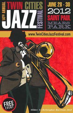 Twin Cities Jazz Festival • LARGEST Jazz Festival in Minnesota • JUNE 28-30, 2012 • Mears Park • Saint Paul • Lowertown District