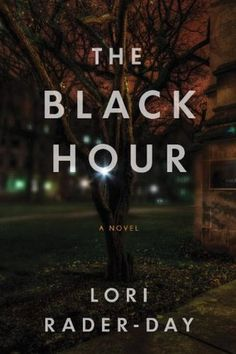 The Black Hour by Lori Rader-Day -- June 2014 http://sails.ent.sirsi.net/client/noatboro/search/results?qu=black+hour+lori