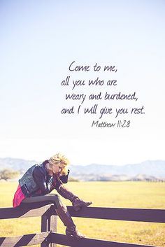 """""""Come to me, all you who are weary and burdened, and I will give you rest.""""  Matthew 11:28  -   Photo By : Travis Silva  www.forgivenphotography.com"""