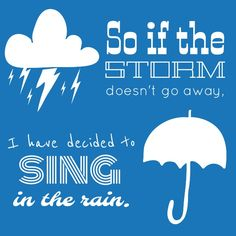 From Moriah Peters' song, Sing in the Rain.  #lyrics #singintherain #moriahpeters