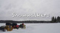 Snowwalkers Expedition - TRAILER A snowshoe expedition over the height of land from the Lake Superior to James Bay Watershed. Expedition Trailer, Lake Superior, Winter Travel, In The Heights, Outdoor, Outdoors, Outdoor Games