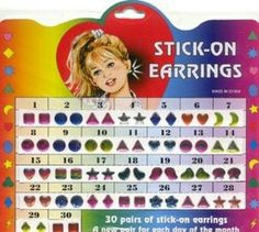 I loved these! My ears were not pierced, so these stick-on earrings were perfect for any 90's girl outfit!