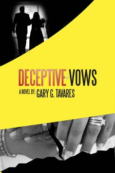 """DECEPTIVE VOWS,"" a powerful and compelling domestic violence novel by Gary G. Tavares, is available as an eBook for only $10.00 and as a paperback for $19.95. TO READ THE FIRST FOUR CHAPTERS FOR FREE, SEE FACEBOOK READER COMMENTS, DOWNLOAD THE NOVEL AS AN EBOOK, OR BUY THE PAPERPACK BOOK, CLICK THE LINK: http://www.tavaresentertainment.net/new_page_14.htm"