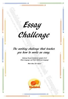 Essay Challenge by Gladdebek: learn how to write an essay
