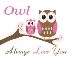 Owl Always Love You Pink and Brown Nursery Quote by LJBrodock, $8.00