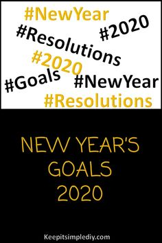 New Year's Goals - 2020 - Keep it Simple, DIY